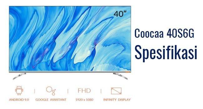 spesifikasi tv coocaa 40 inch 40s6g